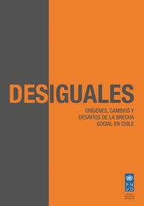 Desiguales | Orígenes, cambios y desafíos de la brecha social en Chile