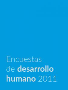 Encuestas de desarrollo humano 2011