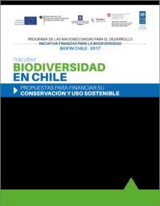 Biodiversidad en Chile: Propuestas para financiar su conservación y uso sostenible