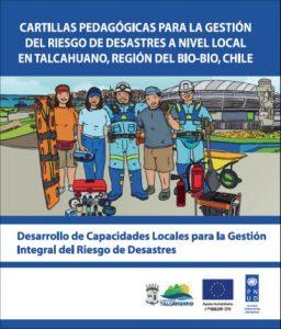 Cartillas pedagógicas para la gestión del riesgo de desastres a nivel local en Talcahuano, Región del Bio-Bio, Chile