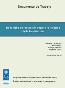 De la ficha de protección social a la reforma de la focalización