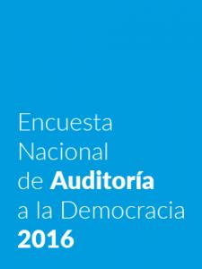 Encuesta Nacional de Auditoría a la Democracia 2016