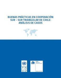 Buenas prácticas en Cooperación Sur-Sur triangular de Chile: Análisis de casos