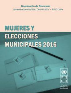 Mujeres y Elecciones Municipales 2016