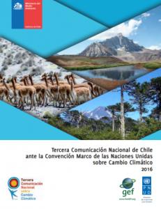 Tercera Comunicación Nacional de Chile ante la Convención Marco de las Naciones Unidas sobre Cambio Climático