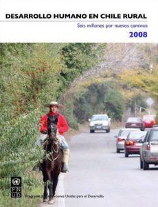 Informe sobre Desarrollo Humano en Chile 2008: Seis millones por nuevos caminos