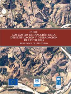 Chile: los costos de inacción de la desertificación y degradación de las tierras