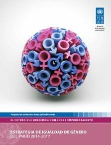Estrategia de Igualdad de Género del PNUD 2014-2017