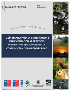 Guía técnica para la planificación e implementación de prácticas productivas que favorecen la conservación de la biodiversidad