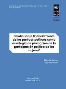 Estudio sobre financiamiento de los partidos como estrategia de promoción de la participación política de las mujeres