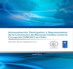Autoevaluación Participativa y Representativa de la Convención de Naciones Unidas contra la Corrupción en Chile