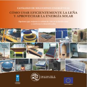 Cómo usar eficientemente la leña y aprovechar la energía solar