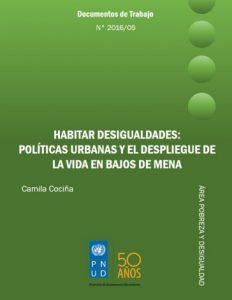 Habitar desigualdades: Políticas urbanas y el despliegue de la vida en Bajos de Mena