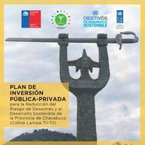 Plan de Inversión Pública-Privada para la reducción del Riesgo de Desastres y el Desarrollo Sostenible de la Provincia de Chacabuco