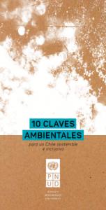 10 claves ambientales para un Chile sostenible e inclusivo
