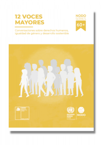 12 voces mayores:  Conversaciones sobre derechos humanos, igualdad de género y desarrollo sostenible